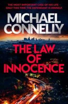 'The Law of Innocence' by Michael Connelly, summary and book review